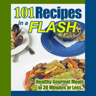 Product picture 101 Recipes In A Flash Private Label Rights