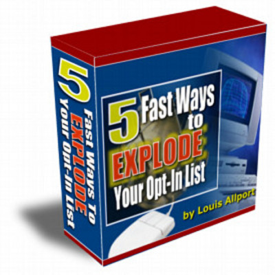 Product picture 5 Fast Ways to Explode Your Opt-In List